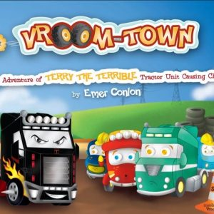 The Adventure of Terry The Terrible Tractor Unit Causing Chaos – Hardback
